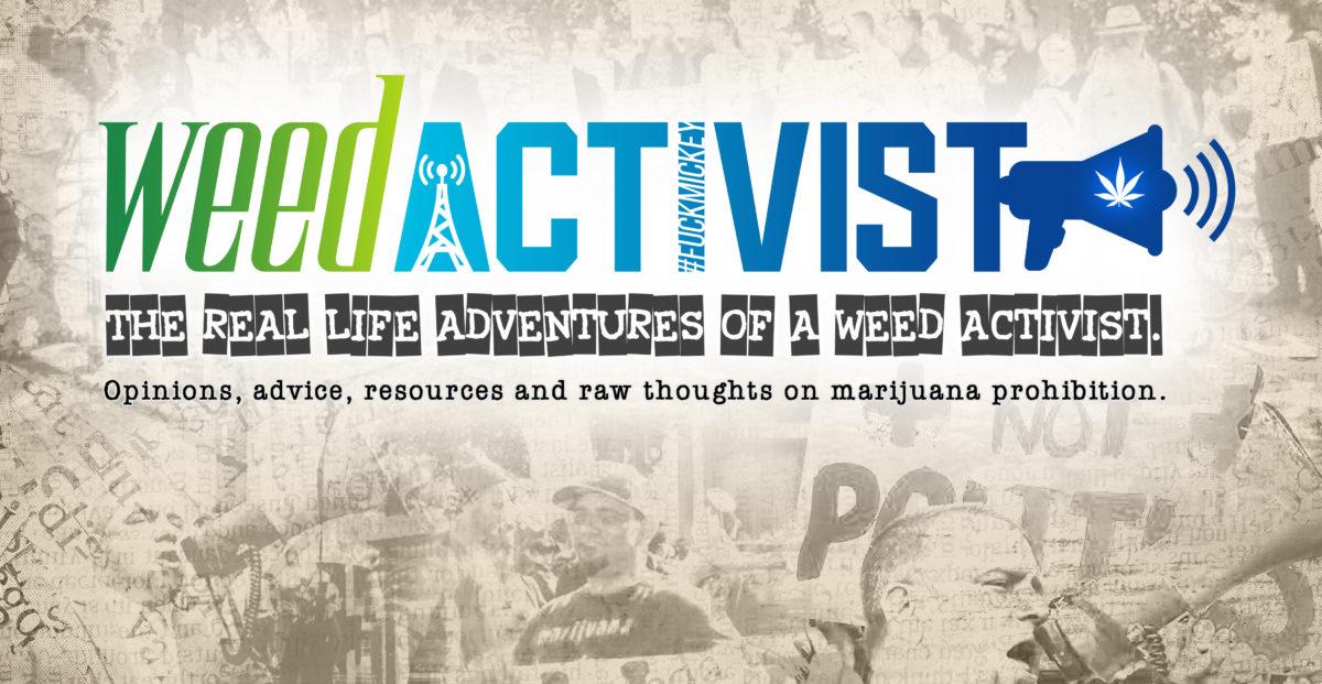 Weed Activist