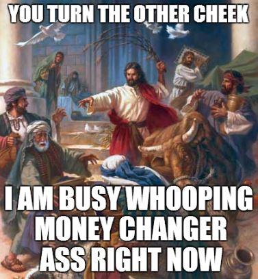 jesus.whoopingmoneychangerass.1