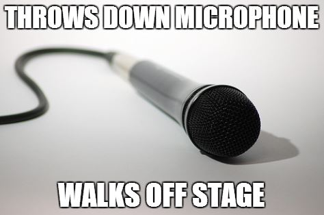 throwsdownmic.walksoffstage.1